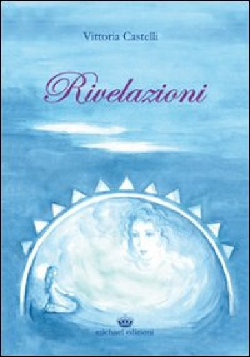 Rivelazioni - Vittoria Castelli  