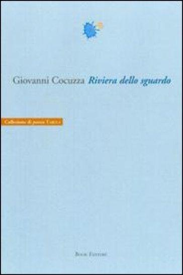 Riviera dello sguardo - Giovanni Cocuzza   Kritjur.org