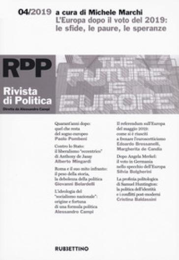 Rivista di politica (2019). 4: L' Europa dopo il voto del 2019: le sfide, le paure, le speranze - A. Beccaro | Jonathanterrington.com