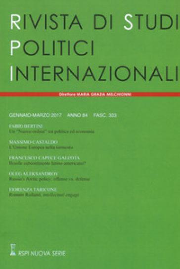 Rivista di studi politici internazionali (2017). 1.