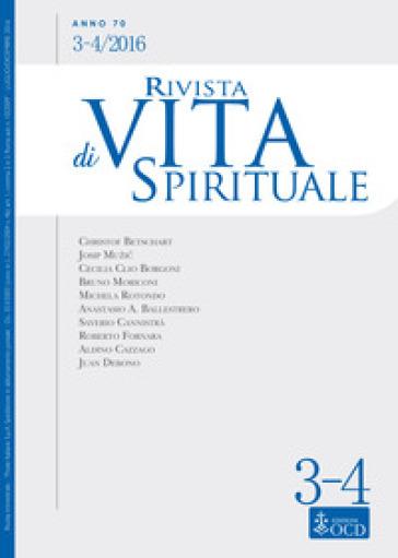 Rivista di vita spirituale (2016). 3-4.