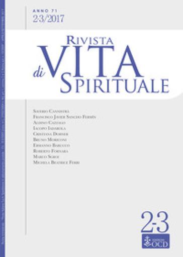 Rivista di vita spirituale (2017). 2-3.