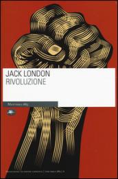 Rivoluzione - Jack London