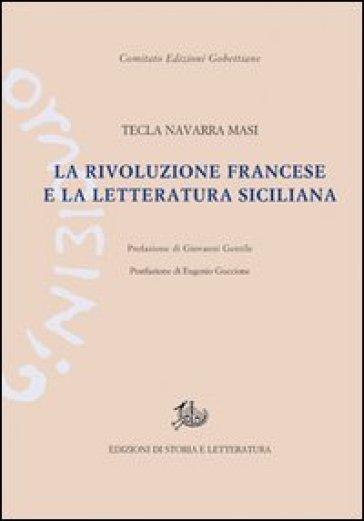 La Rivoluzione francese e la letteratura siciliana - Tecla Navarra Masi  
