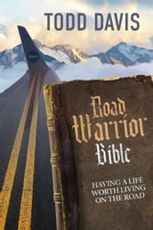 Road Warrior Bible