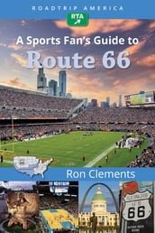 RoadTrip America A Sports Fan s Guide to Route 66