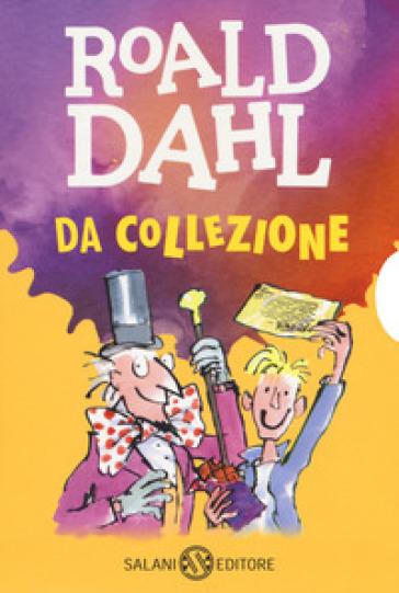 Roald Dahl da collezione: Matilde-La magica medicina-Il GGG-La fabbrica di cioccolato-Le streghe-Il grande ascensore di cristallo-Gli sporcelli - Roald Dahl |