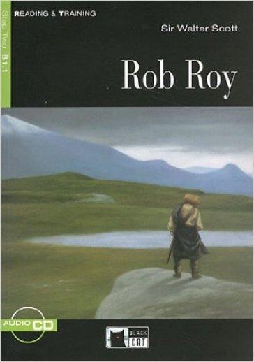 Rob Roy. Con CD-ROM - Walter Scott | Rochesterscifianimecon.com