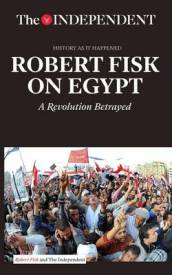 Robert Fisk on Egypt