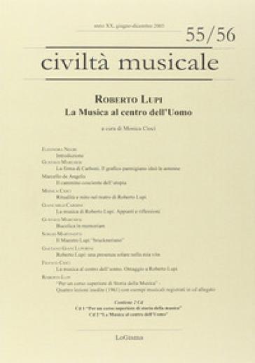 Roberto Lupi. La musica al centro dell'uomo. Con 2 CD Audio - M. Cioci pdf epub
