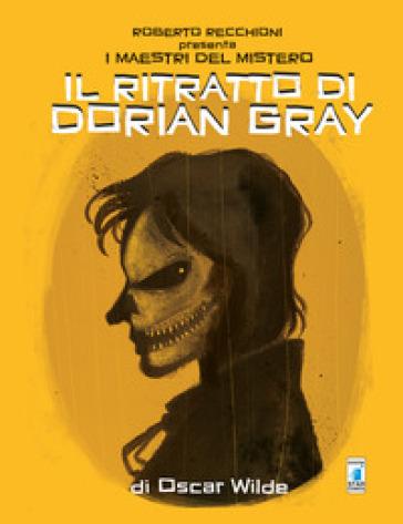 Roberto Recchioni presenta: I maestri del mistero. Il ritratto di Dorian Gray da Oscar Wilde - Giovanni Masi   Rochesterscifianimecon.com