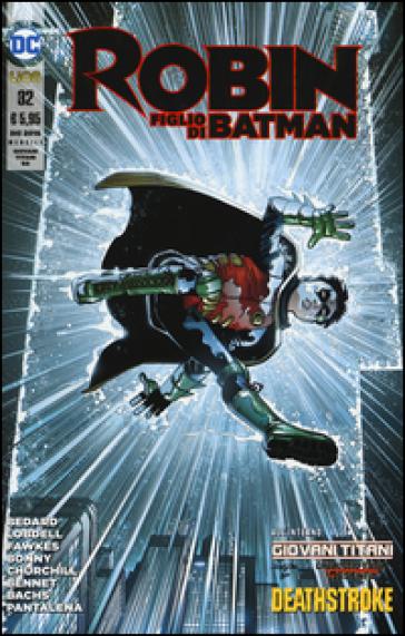 Robin figlio di Batman. Giovani titani. 32. - M. C. Farinelli |