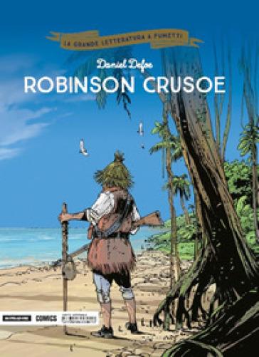 Robinson Crusoe - Daniel Defoe   Rochesterscifianimecon.com