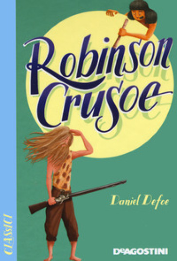 Robinson Crusoe - Daniel Defoe |