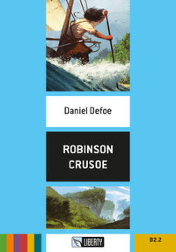 Robinson Crusoe. Con File audio per il download - Daniel Defoe | Rochesterscifianimecon.com