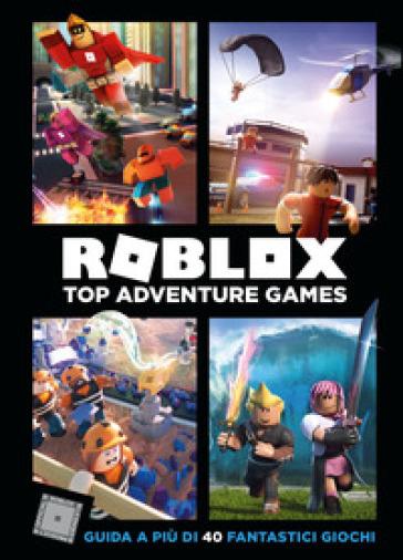 Roblox. Top Adventure Games - Alex Wiltshire pdf epub