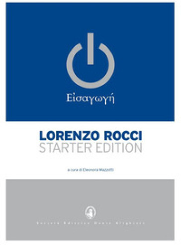 Il Rocci eisagoghé. Starter edition - Lorenzo Rocci   Rochesterscifianimecon.com