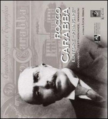 Rocco Carabba editore «Principe» - L. Arbace | Thecosgala.com