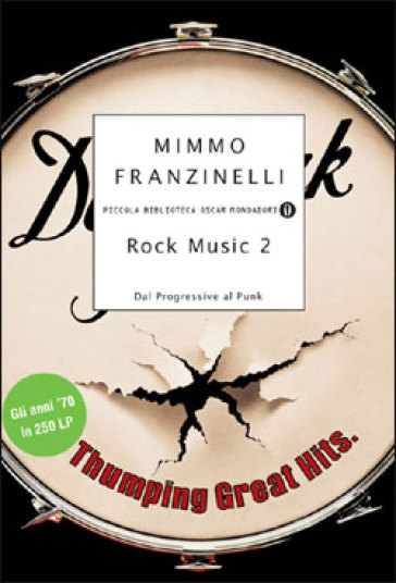 Rock Music 2. Dal Progressive al Punk