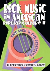 Rock Music in American Popular Culture II