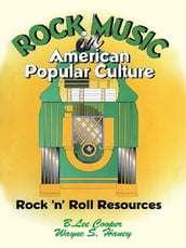 Rock Music in American Popular Culture