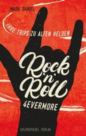 Rock n Roll 4evermore
