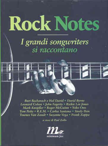 Rock notes. I grandi songwriters si raccontano - Paul Zollo   Rochesterscifianimecon.com