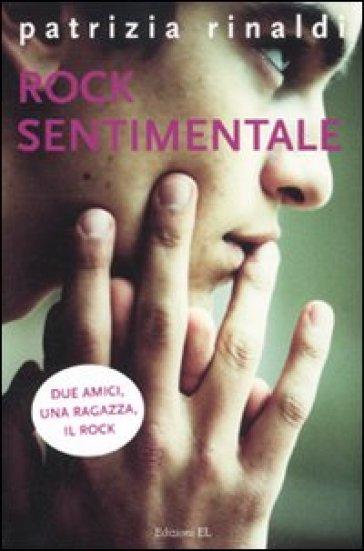 Rock sentimentale - Patrizia Rinaldi | Kritjur.org