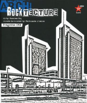 Rocktecture. Progetto CMR. Ediz. italiana e inglese - Massimo Roj |