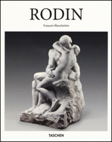 Rodin. Ediz. illustrata - François Blachetière |