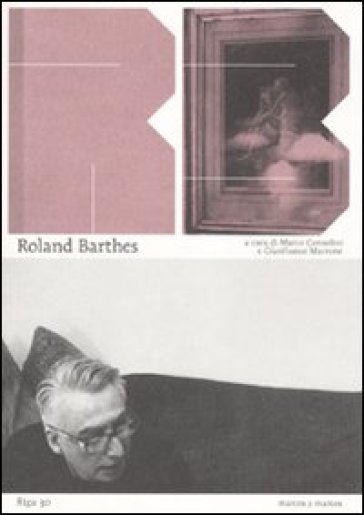 Roland Barthes. L'immagine, il visibile - M. Consolini   Thecosgala.com