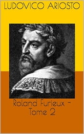 Roland Furieux -Tome 2