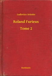Roland Furieux - Tome 2