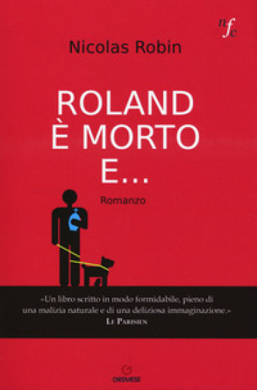 Roland è morto e... - Nicolas Robin   Kritjur.org