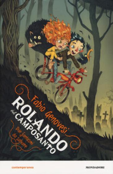 Rolando del Camposanto Due fantasmi da salvare