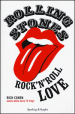 Rolling Stones. Rock n roll love