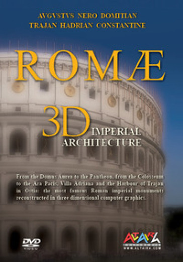 Roma. Architetture imperiali. Agusto, Nerone, Domiziano, Traiano, Adriano, Costantino. 3 DVD