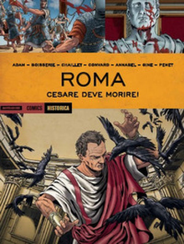 Roma. Cesare deve morire!