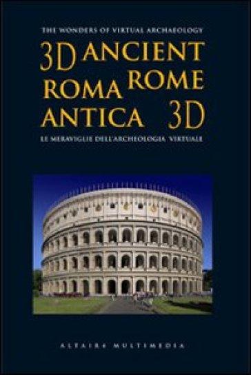 Roma antica 3D. Ediz. italiana e inglese. DVD. Con libro