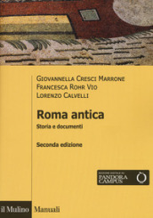 Roma antica. Storia e documenti