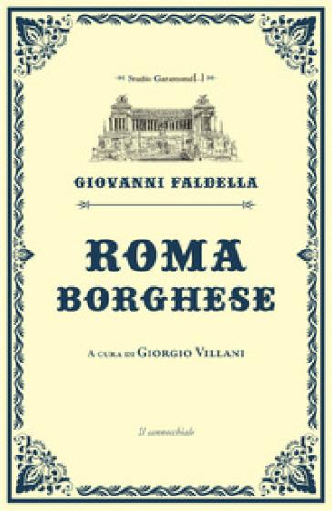 Roma borghese - Giovanni Faldella  