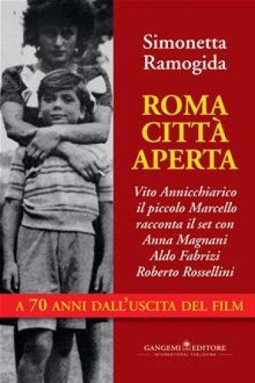 Roma città aperta - Simonetta Ramogida | Jonathanterrington.com