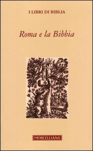Roma e la Bibbia - P. Capelli |