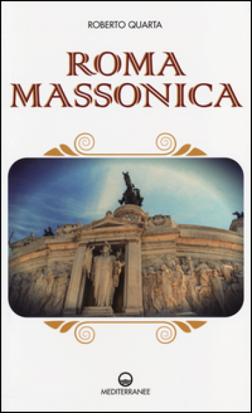 Roma massonica - Roberto Quarta pdf epub