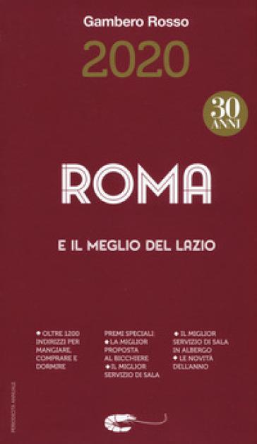 Roma e il meglio del Lazio del Gambero Rosso 2020 - S. Bonilli  