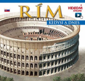 Roma ricostruita. Ediz. slovacca. Con aggiornamento online