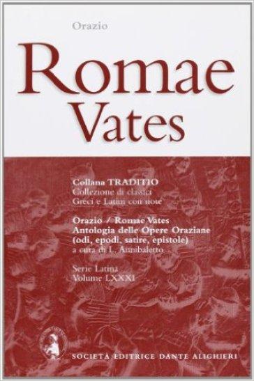 Romae vates - Quinto Orazio Flacco  