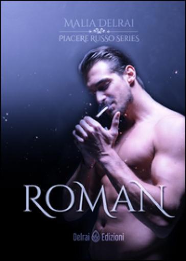 Roman. Piacere russo - Malia Delrai |