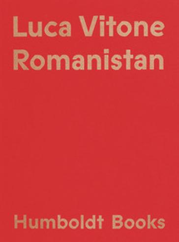 Romanistan - Luca Vitone   Rochesterscifianimecon.com