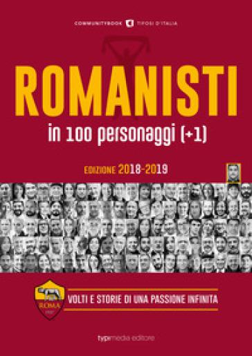 Romanisti in 100 personaggi (+1). Volti e storie di una passione infinita - A. Stabile | Ericsfund.org